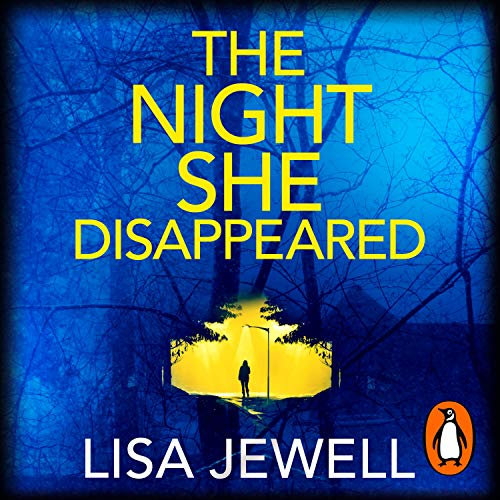 Front book cover of 'The Night She Disappeared' by Lisa Jewell
