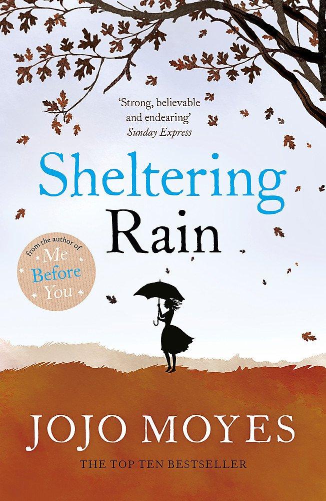 Cover of Sheltering Rain by Jojo Moyes.