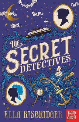 Front cover of 'The Secret Detectives' by Ella Risbridger