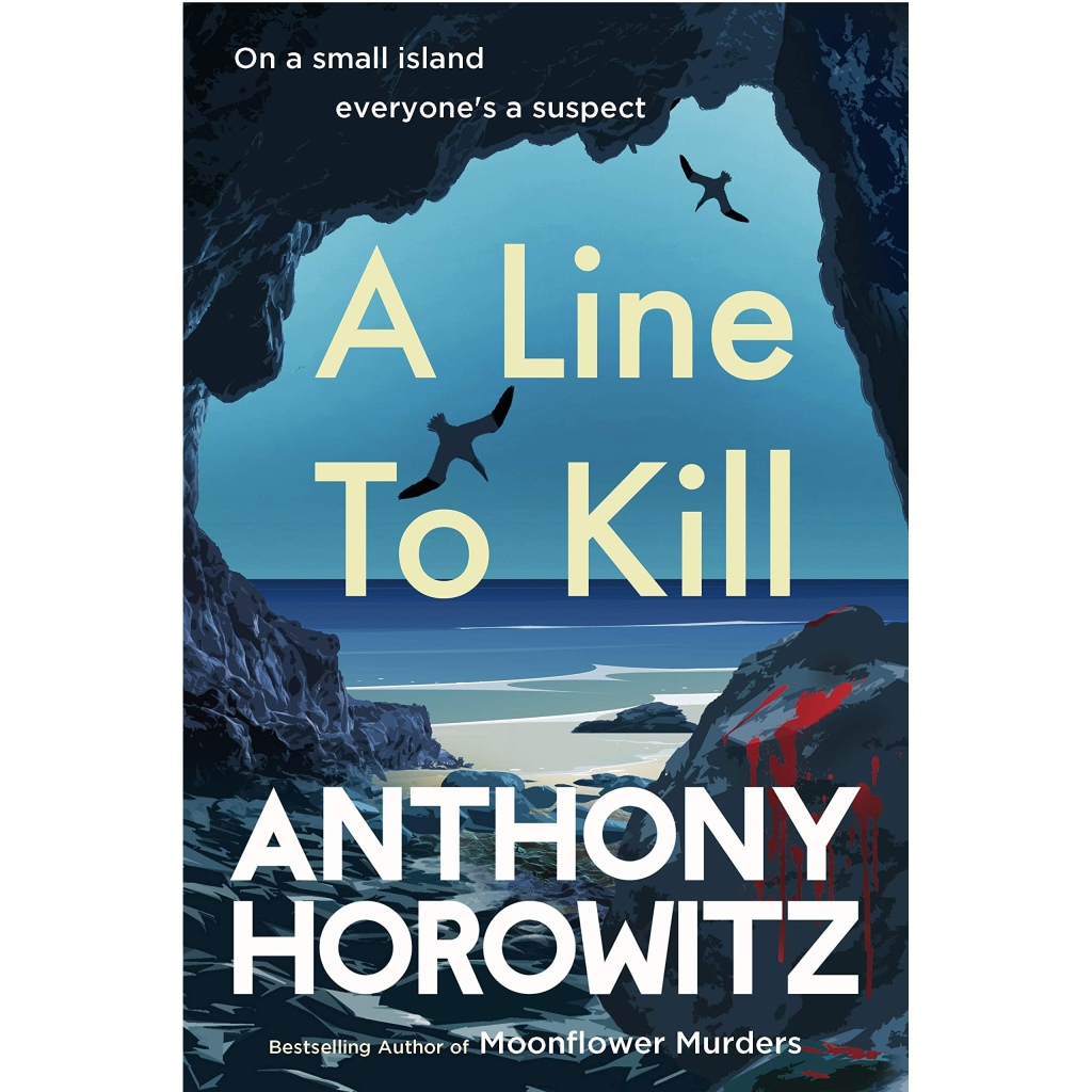 The picture shows the front cover of 'A Line to Kill' by Anthony Horowitz