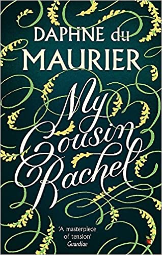 The picture shows the front cover of 'My Cousin Rachel' by Daphne du Maurier