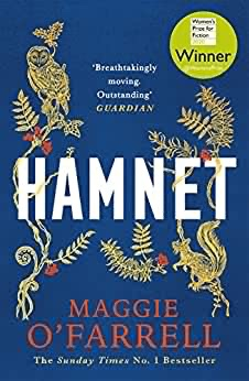 The picture shows the front cover of 'Hamnet' by Maggie O'Farrell
