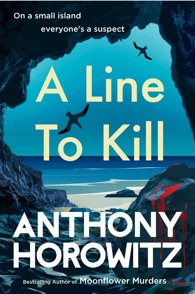 The picture shows the front cover of 'A Line to Kill' by Anthony Horowitz. The picture shows a view through a cove.  There is blood on a rock.