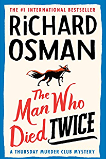The picture shows the front cover of The Man Who Died Twice by Richard Osman