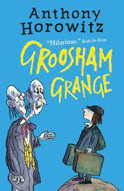 Front cover of Groosham Grange by Anthony Horowitz