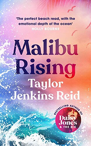 The image is the front cover of Malibu Rising by Taylor Jenkins Reid